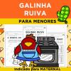 Galinha Ruiva PARA MENORES