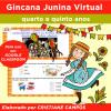 Gincana Junina Virtual - quarto e quinto anos - para GOOGLE CLASSROOM