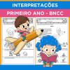 Interpretações - Primeiro Ano - BNCC