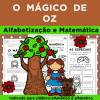 MÁGICO DE OZ - Alfabetização e Matemática
