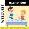 Webquest MAGNETISMO