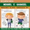 Sequenciada MIGUEL e GABRIEL - treinando sílabas terminadas em L