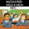 Multiplicação passo-a-passo - PARTE 1