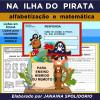 Na Ilha do Pirata - Alfabetização - para ENSINO HÍBRIDO OU REMOTO