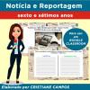 Notícia e Reportagem - 6º e 7º anos - para GOOGLE CLASSROOM