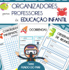 Organizadores para professores de Ed. Infantil