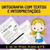 Ortografia com textos e interpretações - Ç, Ge/Gi, M final e M antes de P/B