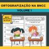 Ortografização na BNCC