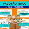 PACOTÃO BNCC - FEVEREIRO - 4º ANO