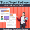 Present Perfect Continuous - Grammar and Activities