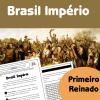 Brasil Império - Primeiro Reinado