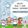 Projeto Água é vida! Devemos preservar