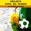 Projeto COPA DO MUNDO - Alfabetização