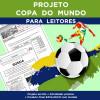 Projeto COPA DO MUNDO PARA LEITORES