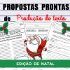 Propostas prontas para PRODUÇÃO DE TEXTO - Edição NATAL