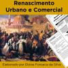 Renascimento Urbano e Comercial.