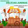 Sequenciada DELÍCIAS JUNINAS