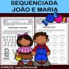 Sequenciada João e Maria