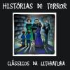 Histórias de Terror - Clássicos