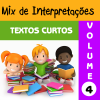 Mix de Interpretações - Textos Curtos - Volume 4