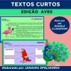 TEXTOS CURTOS - Edição Aves - para GOOGLE CLASSROOM
