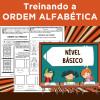 Treinando a ORDEM ALFABÉTICA - Nível Básico