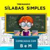 Treinando SÍLABAS SIMPLES - começadas com B e M