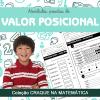 Valor Posicional - Coleção CRAQUE NA MATEMÁTICA