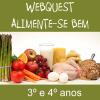 Webquest - Alimente-se bem - 3º e 4º anos