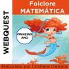 Webquest - Folclore Matemático - PRIMEIRO ANO