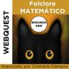 Webquest - Folclore Matemático - SEGUNDO ANO
