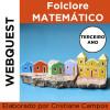 Webquest - Folclore Matemático - TERCEIRO ANO