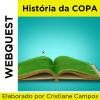 Webquest - HISTÓRIA DA COPA
