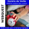 Webquest HORÁRIO DE VERÃO - efeitos sobre seu corpo
