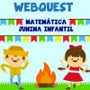 Webquest - Matemática Junina Infantil