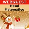 Webquest - Natal Matemático - 2º ano