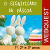 Webquest de Páscoa - 1º, 2º e 3º anos