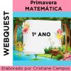 Webquest - PRIMAVERA MATEMÁTICA - 1º ano