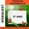 Webquest - PRIMAVERA MATEMÁTICA - 3º ano