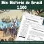 Mix História do Brasil - 1.500