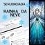 "Sequenciada ""Rainha da Neve"""