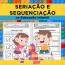Seriação e Sequenciação na Educação Infantil