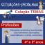 Situações-problema - Coleção Temas - PROFISSÕES