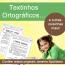 Textinhos ortográficos... e outras coisinhas mais!