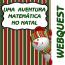 Webquest - Uma aventura matemática no NATAL